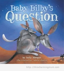 Review: Baby Bilby's Question by Sally Morgan and Adele Jaunn