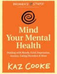 Review: Mind your mental health by Kaz Cooke