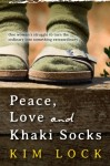 Review & Giveaway: Peace, Love and Khaki Socks by Kim Lock