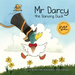 Review: Mr Darcy & Mr Darcy the Dancing Duck by Alex Field