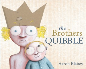 Review: The Brothers Quibble by Aaron Blabey