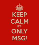 keep-calm-its-only-msg