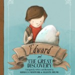 Review: Edward and the Great Discovery by Rebecca McRitchie & Celeste Hulme