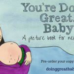 You're Doing Great Baby – A Positive Message For New Parents