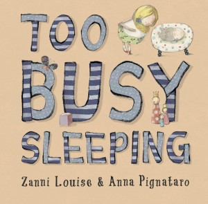 Too Busy Sleeping Book For New Siblings Review
