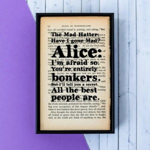 Framed Print With Alice In Wonderland Quote