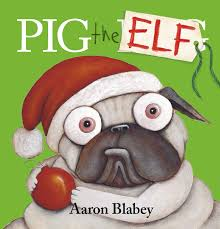 Festive Picture Book Pig The Elf Cover Image