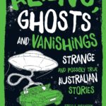 Aliens, Ghosts and Vanishings Cover Image shows car being lifted by UFO